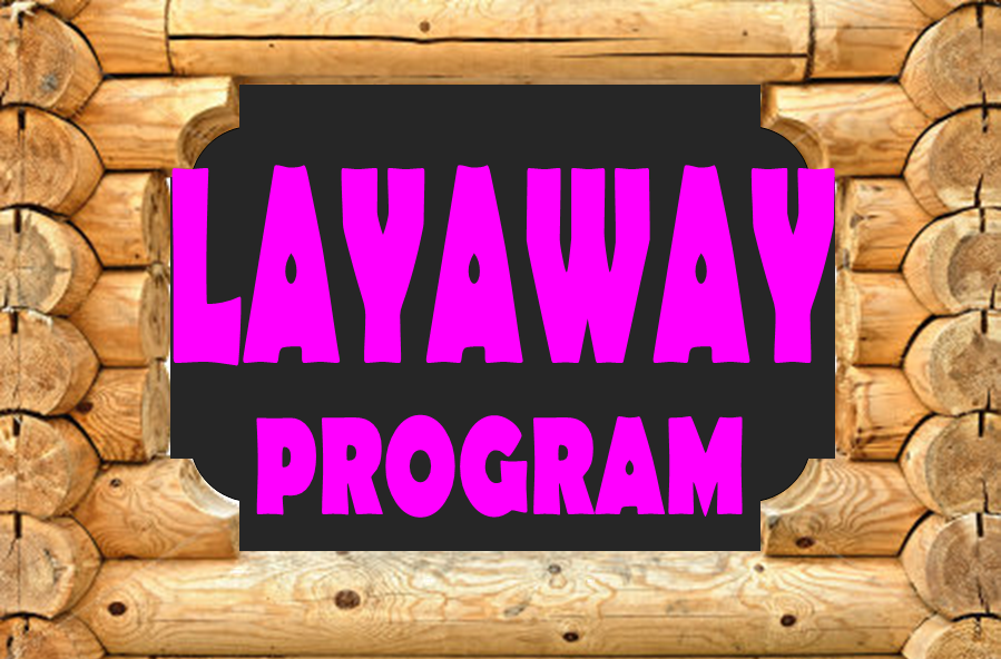 LAYAWAY PROGRAM